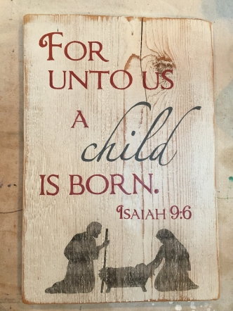For unto us a child is born.